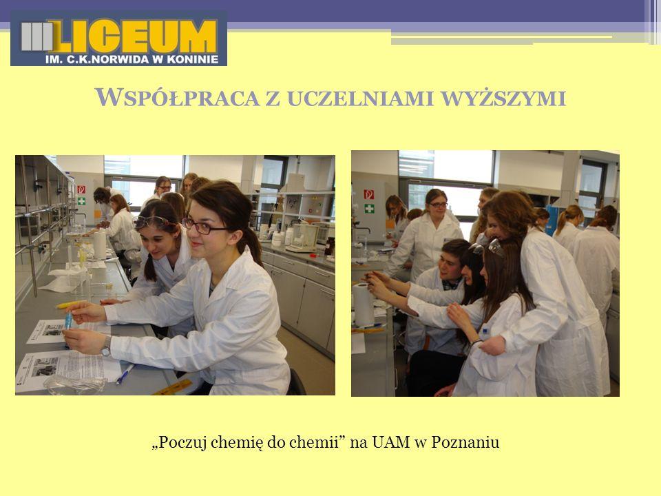 W SPÓŁPRACA Z UCZELNIAMI WYŻSZYMI Poczuj chemię do chemii na UAM w Poznaniu