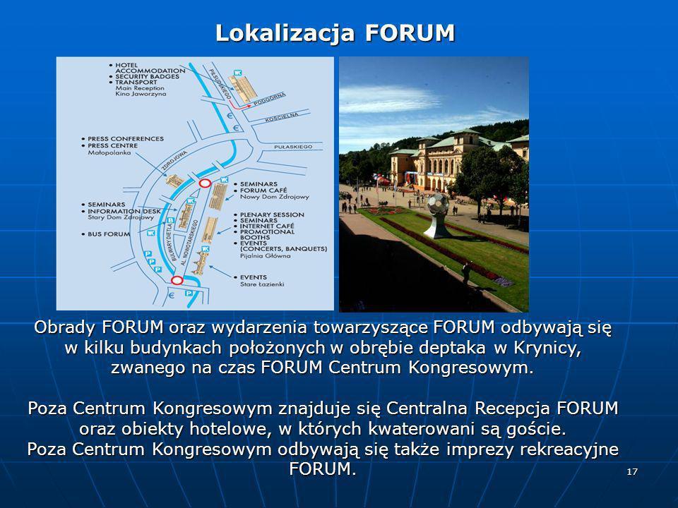 17 Lokalizacja FORUM Lokalizacja FORUM Obrady FORUM oraz wydarzenia towarzyszące FORUM odbywają się w kilku budynkach położonych w obrębie deptaka w K