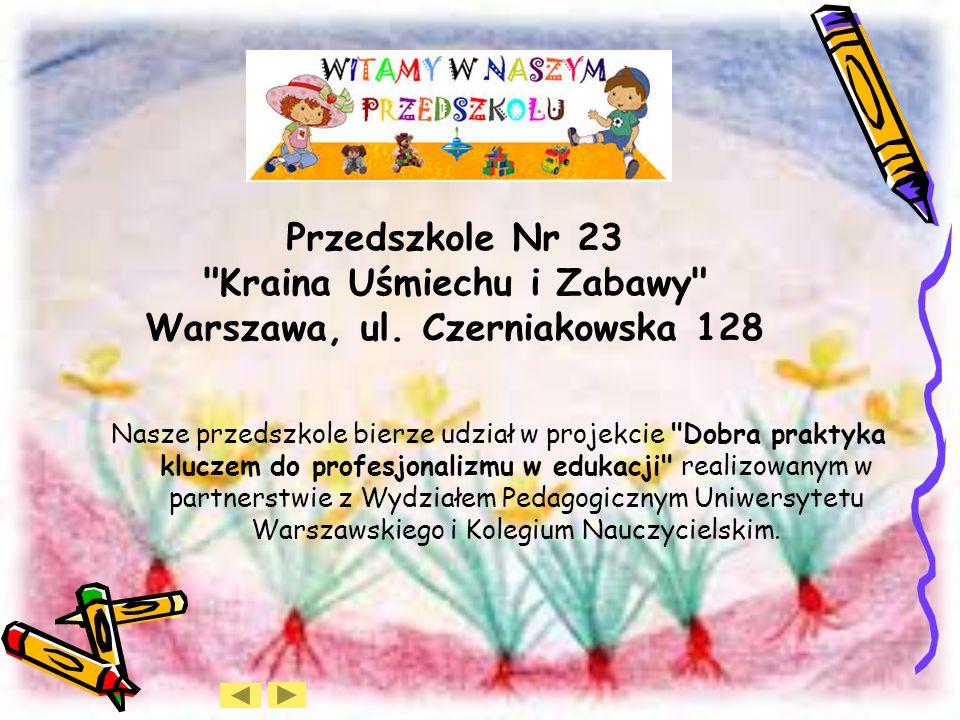 Przedszkole Nr 23 Kraina Uśmiechu i Zabawy Warszawa, ul.