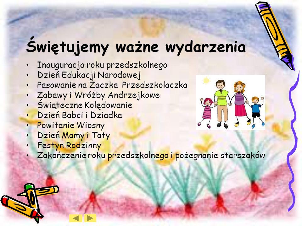 Bawimy się razem i obchodzimy m.in. Międzynarodowy Dzień Wychowania Przedszkolnego Dzień Postaci z Bajki Dzień Drzewa Dzień Pluszowego Misia Dzień Pra