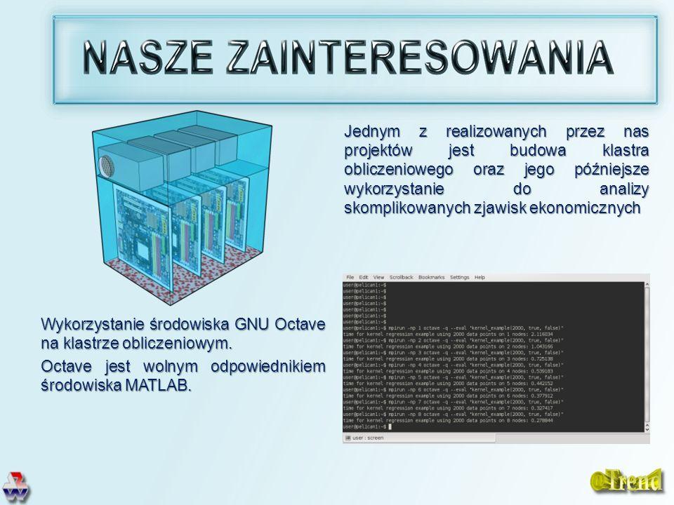 Wykorzystanie środowiska GNU Octave na klastrze obliczeniowym. Octave jest wolnym odpowiednikiem środowiska MATLAB. Jednym z realizowanych przez nas p
