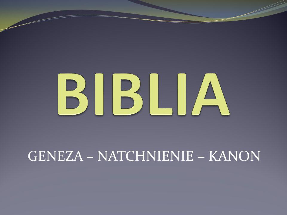 INFORMACJE PODSTAWOWE Biblia – (gr.