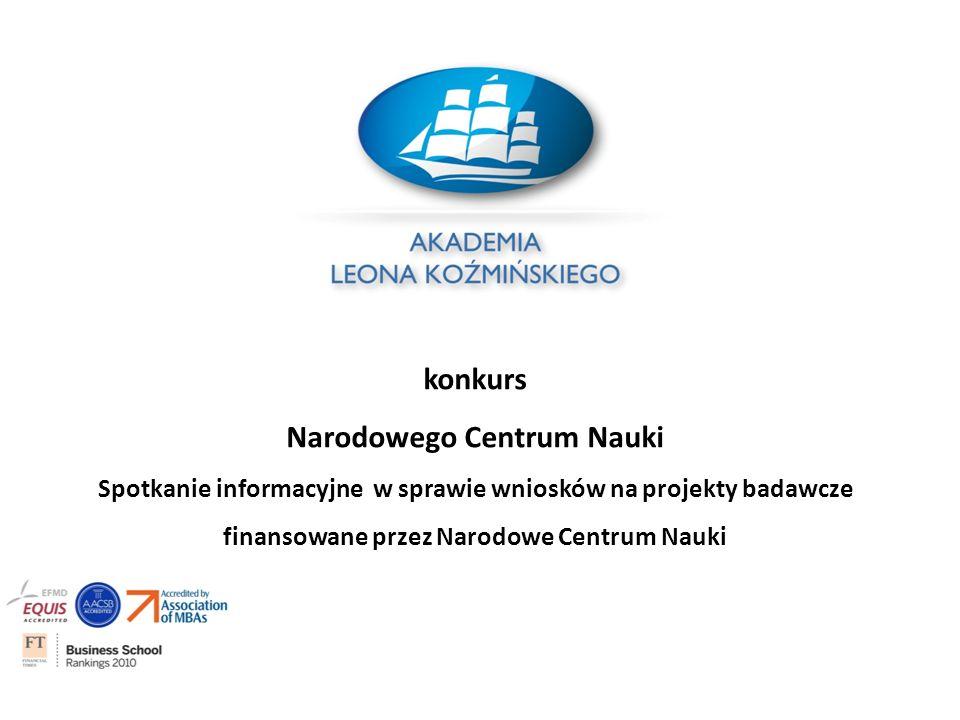 Konkursy: OPUS (6), PRELUDIUM (6), SONATA (6) Termin składania wniosków w Biurze Obsługi Działalności Naukowej ALK upływa z dniem 19 listopada 2013 r.
