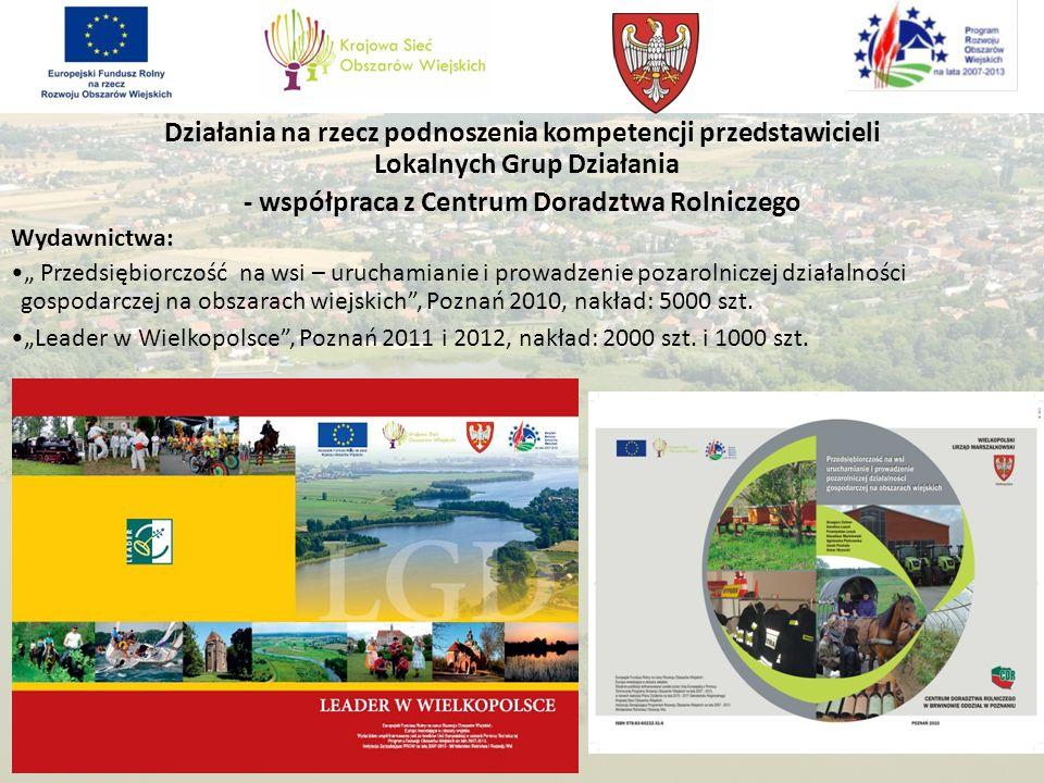 Działania na rzecz podnoszenia kompetencji przedstawicieli Lokalnych Grup Działania - współpraca z Centrum Doradztwa Rolniczego Wydawnictwa: Przedsięb