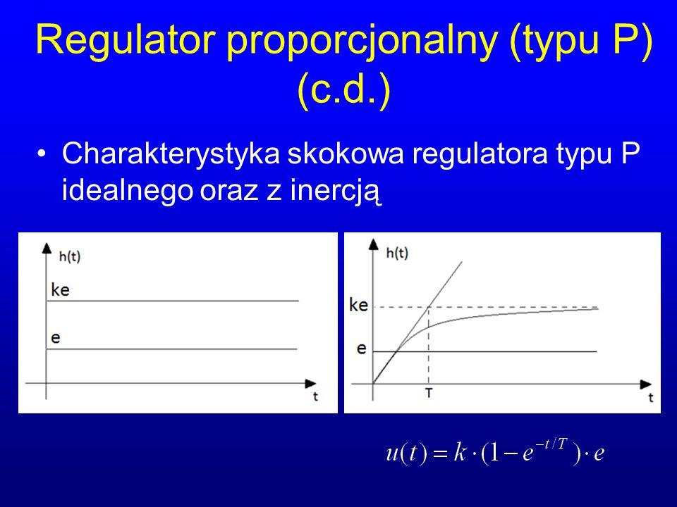 Regulator proporcjonalny (typu P) (c.d.) Charakterystyka skokowa regulatora typu P idealnego oraz z inercją