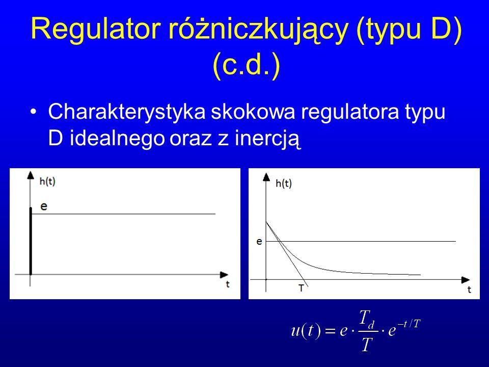 Regulator różniczkujący (typu D) (c.d.) Charakterystyka skokowa regulatora typu D idealnego oraz z inercją