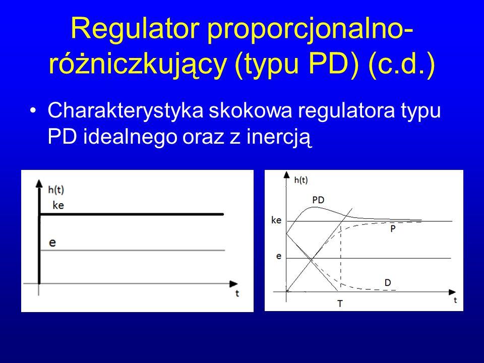 Regulator proporcjonalno- różniczkujący (typu PD) (c.d.) Charakterystyka skokowa regulatora typu PD idealnego oraz z inercją