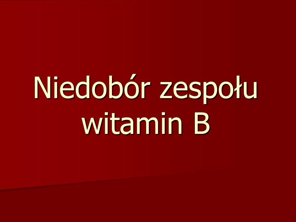Błona śluzowa jamy ustnej jest wyjątkowo wrażliwa na niedobór zespołu witamin B