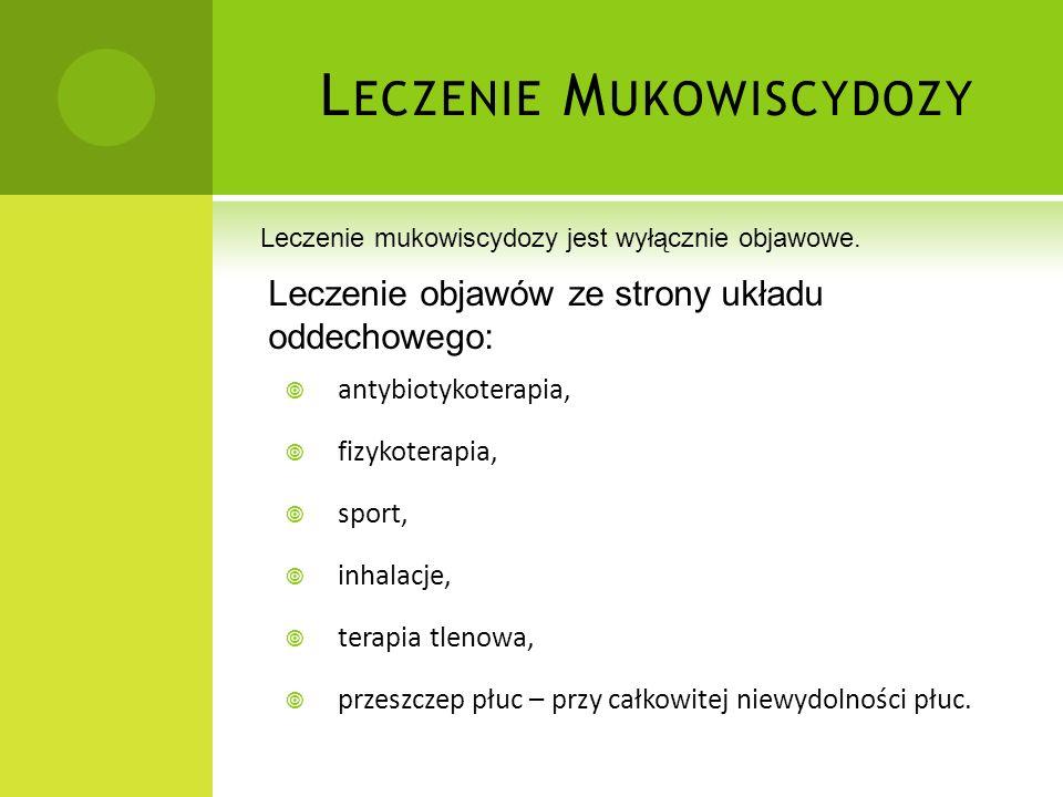 b)M UKOWISCYDOZA Mukowiscydoza – wrodzona, genetycznie uwarunkowana choroba ogólnoustrojowa o różnorodnej ekspresji klinicznej. W klasycznej pełnoobja