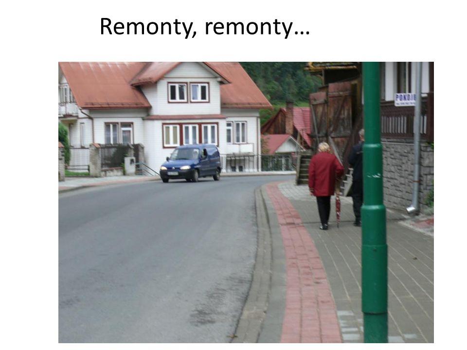 Remonty, remonty…