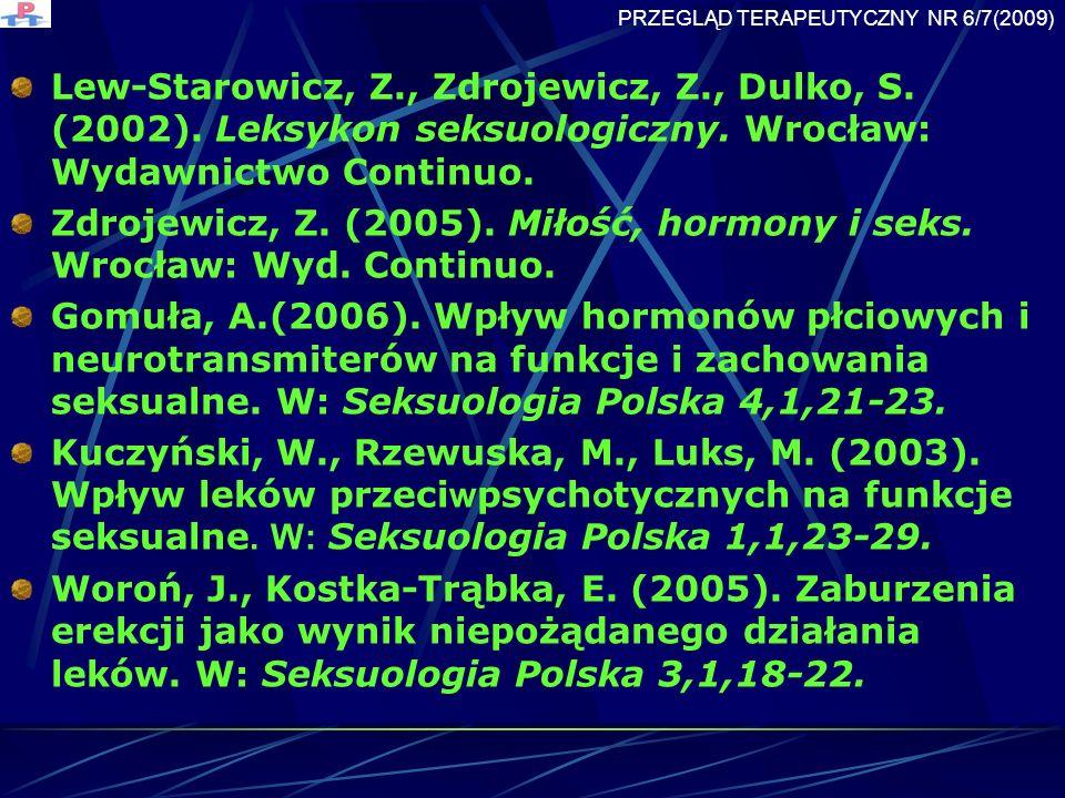 Lew-Starowicz, Z., Zdrojewicz, Z., Dulko, S.(2002).