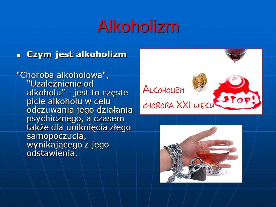 Alkoholizm Czym jest alkoholizm Czym jest alkoholizm