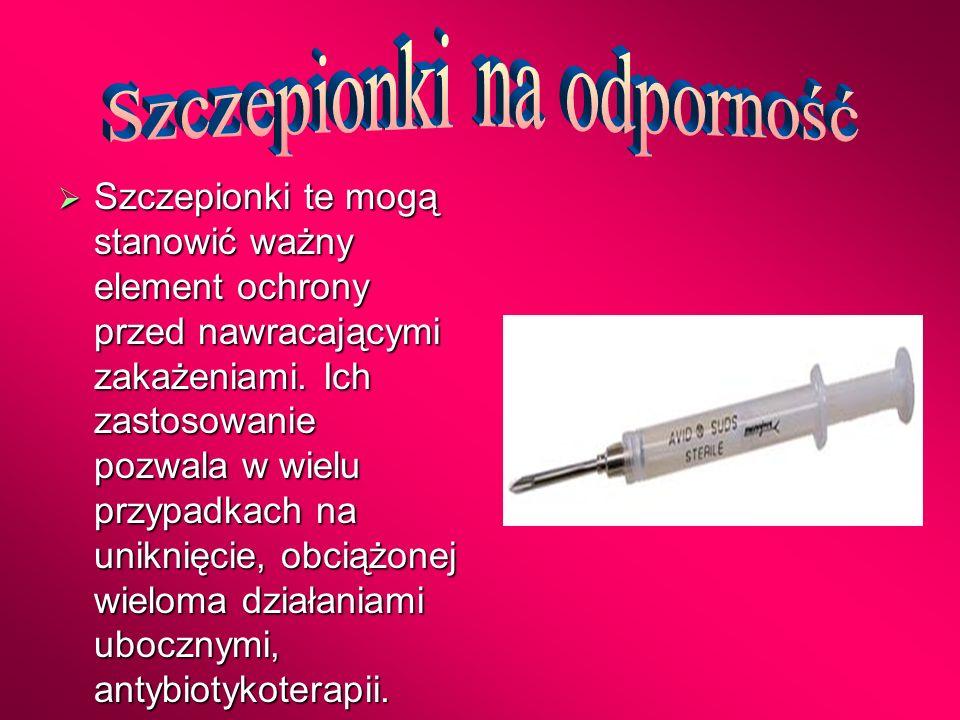 Szczepionki te mogą stanowić ważny element ochrony przed nawracającymi zakażeniami. Ich zastosowanie pozwala w wielu przypadkach na uniknięcie, obciąż