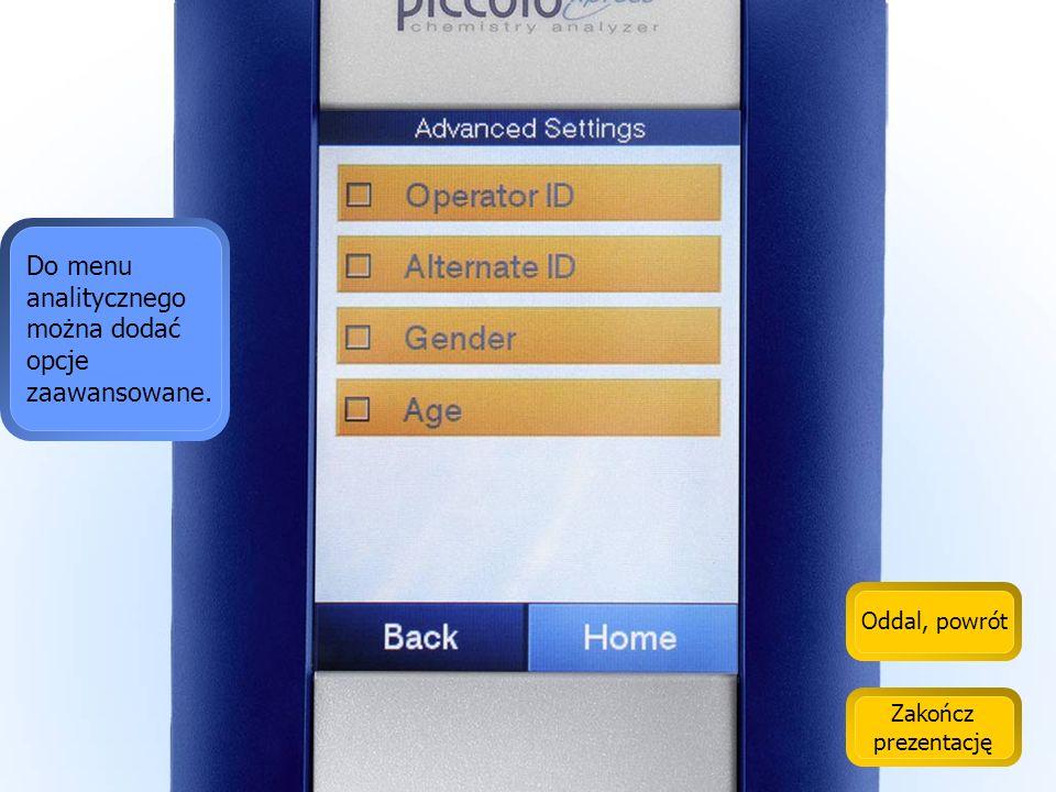 Oddal, powrót Zakończ prezentację To menu pozwala zarządzać dostępem personelu do urządzenia.