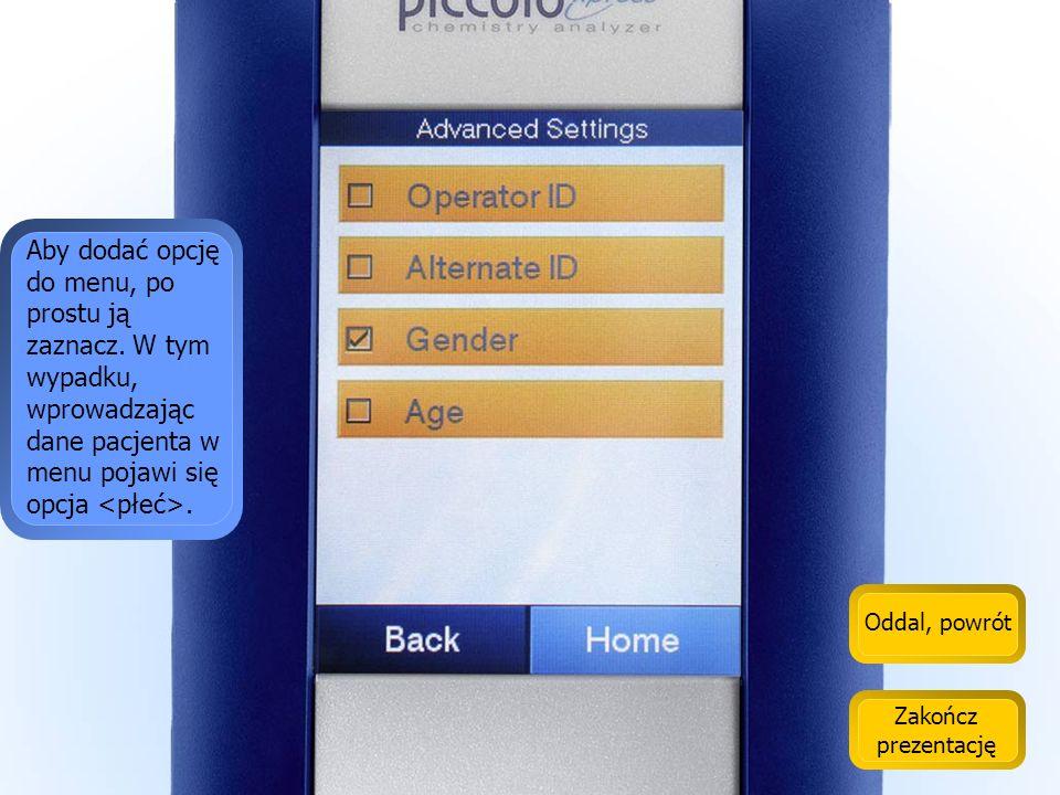 Oddal, powrót Zakończ prezentację Do menu analitycznego można dodać opcje zaawansowane.