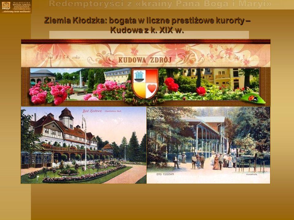 Ziemia Kłodzka: bogata w liczne prestiżowe kurorty – Kudowa z k. XIX w.