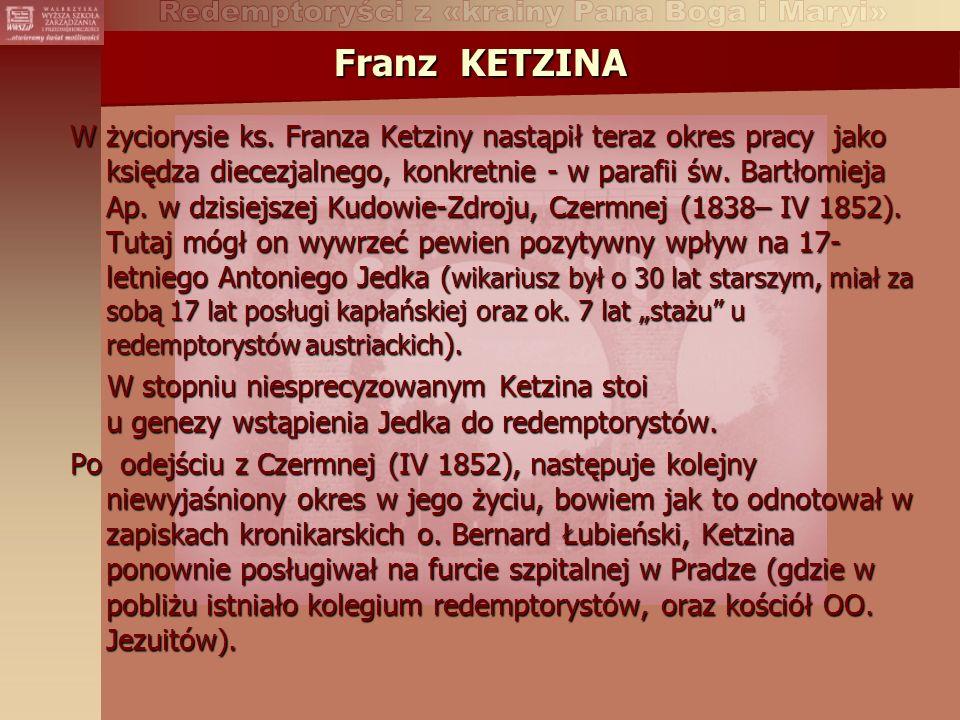 Franz KETZINA W życiorysie ks.