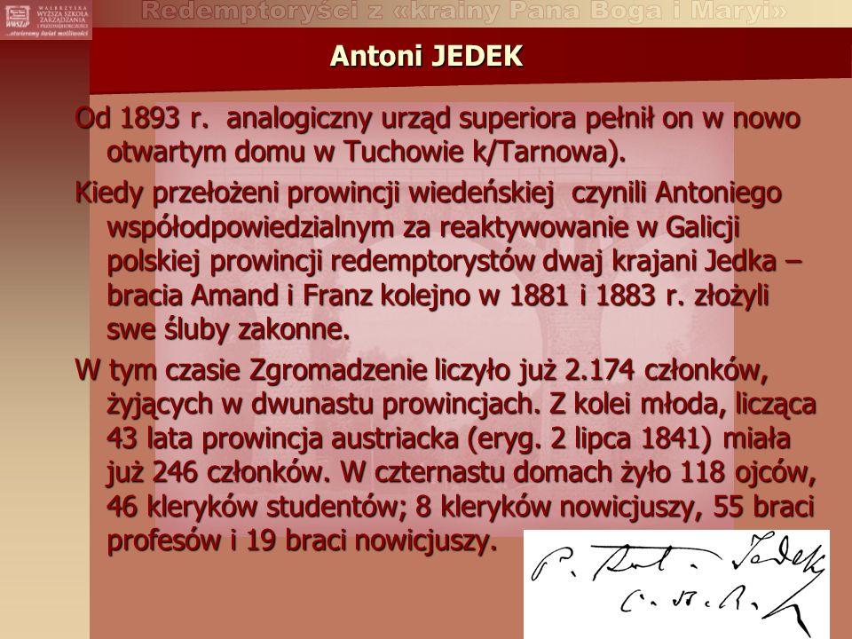Antoni JEDEK Od 1893 r.
