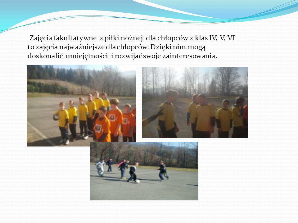 Zajęcia fakultatywne z piłki nożnej dla chłopców z klas IV, V, VI to zajęcia najważniejsze dla chłopców.