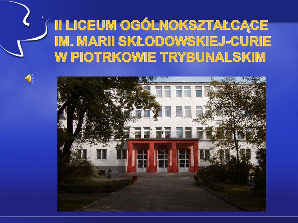 Historia naszej szkoły II Liceum Ogólnokształcące im.