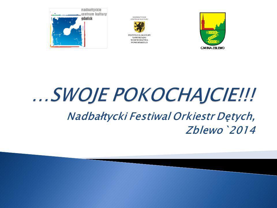 Nadbałtycki Festiwal Orkiestr Dętych, Zblewo`2014 GMINA ZBLEWO
