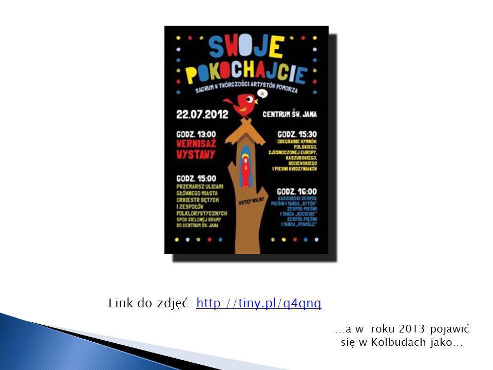 Link do zdjęć: http://tiny.pl/q4qnqhttp://tiny.pl/q4qnq …a w roku 2013 pojawić się w Kolbudach jako…