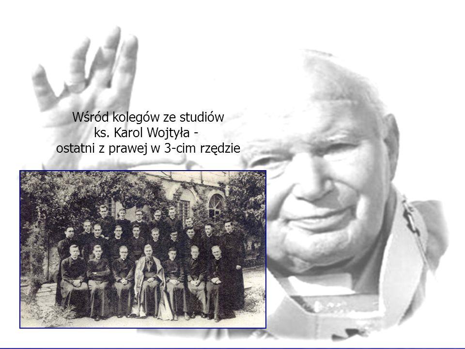 Wśród kolegów ze studiów ks. Karol Wojtyła - ostatni z prawej w 3-cim rzędzie Wśród kolegów ze studiów ks. Karol Wojtyła - ostatni z prawej w 3-cim rz