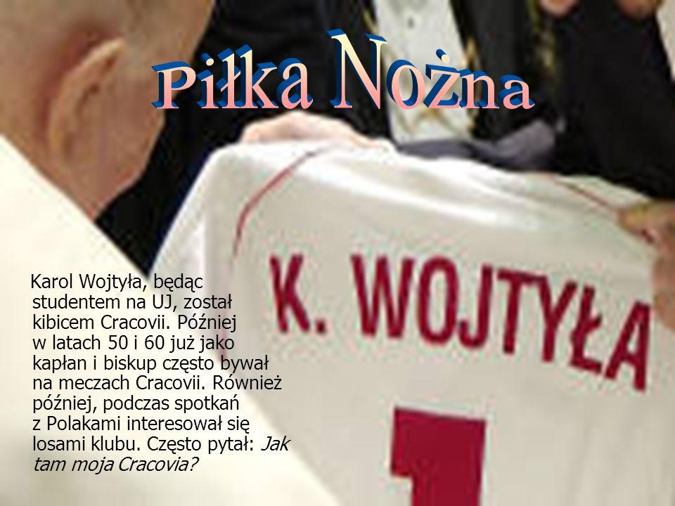 Karol Wojtyła, będąc studentem na UJ, został kibicem Cracovii. Później w latach 50 i 60 już jako kapłan i biskup często bywał na meczach Cracovii. Rów