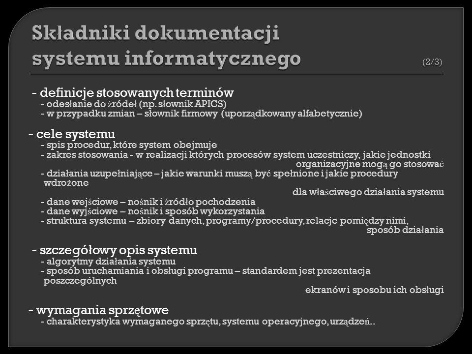 - definicje stosowanych terminów - odes ł anie do ź róde ł (np.