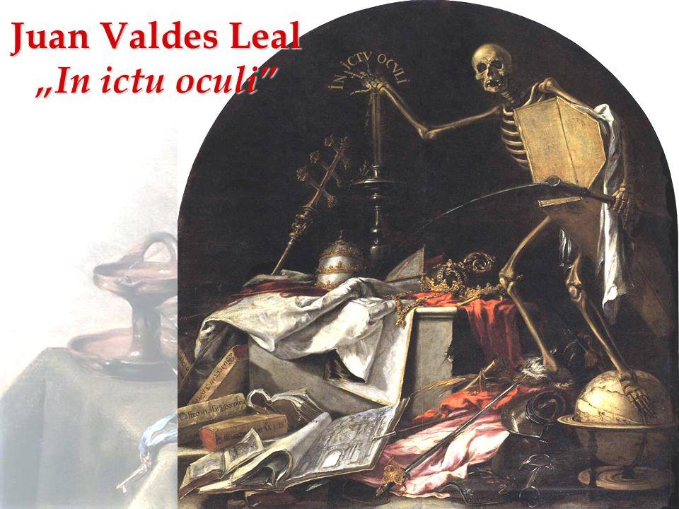 Juan Valdes Leal In ictu oculi