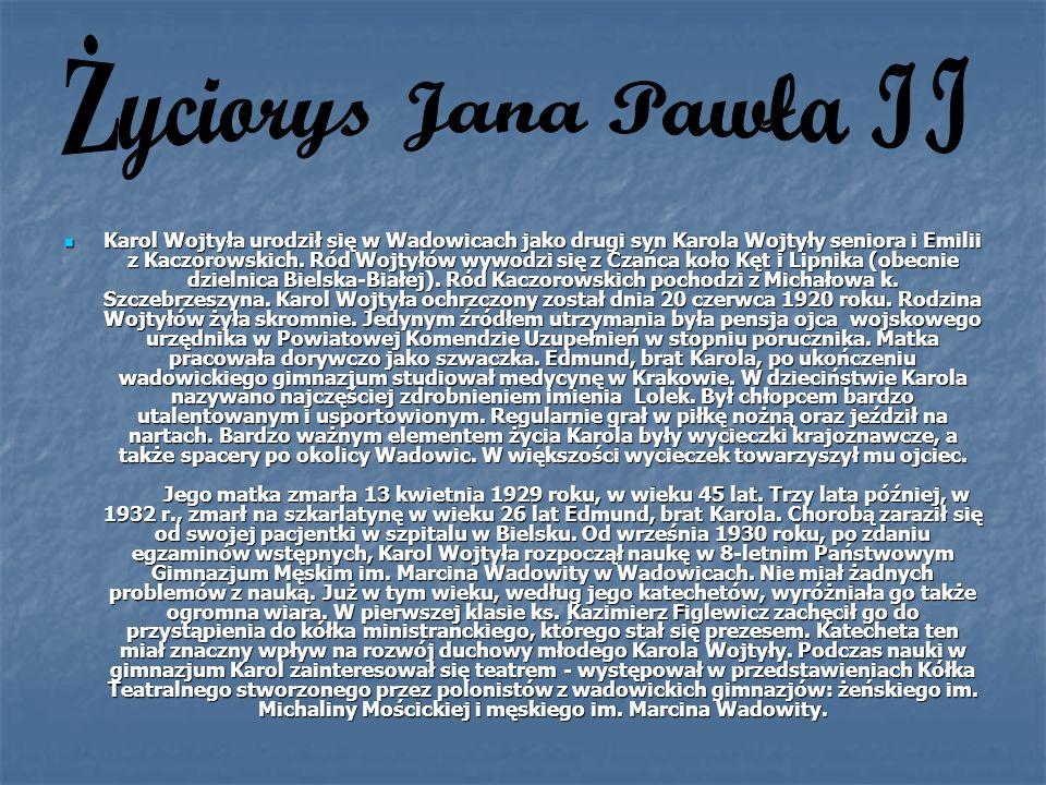 Karol Wojtyła urodził się w Wadowicach jako drugi syn Karola Wojtyły seniora i Emilii z Kaczorowskich. Ród Wojtyłów wywodzi się z Czańca koło Kęt i Li