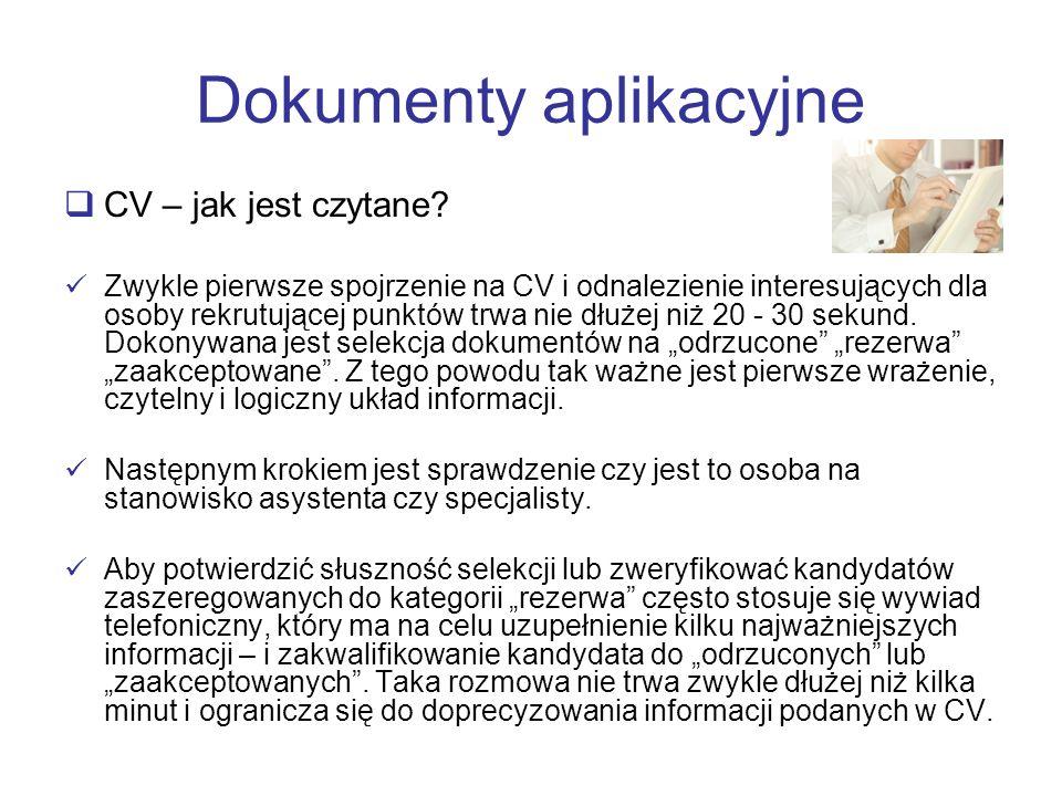 Dokumenty aplikacyjne CV – jak jest czytane? Zwykle pierwsze spojrzenie na CV i odnalezienie interesujących dla osoby rekrutującej punktów trwa nie dł