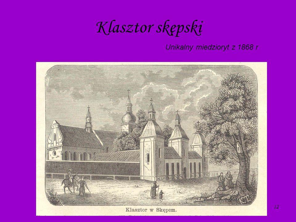 12 Klasztor skępski. Unikalny miedzioryt z 1868 r