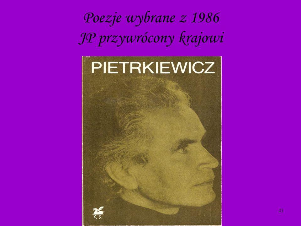 21 Poezje wybrane z 1986 JP przywrócony krajowi
