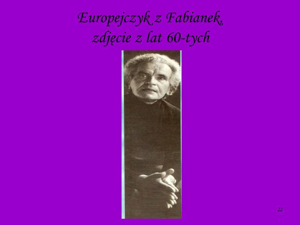 22 Europejczyk z Fabianek, zdjęcie z lat 60-tych