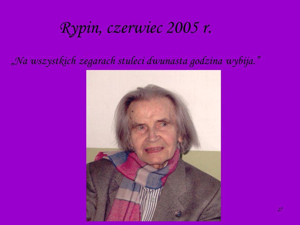 27 Rypin, czerwiec 2005 r. Na wszystkich zegarach stuleci dwunasta godzina wybija.