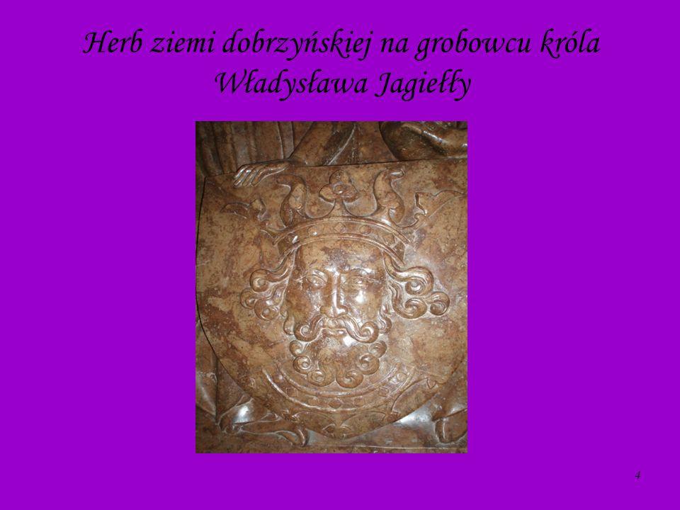 4 Herb ziemi dobrzyńskiej na grobowcu króla Władysława Jagiełły