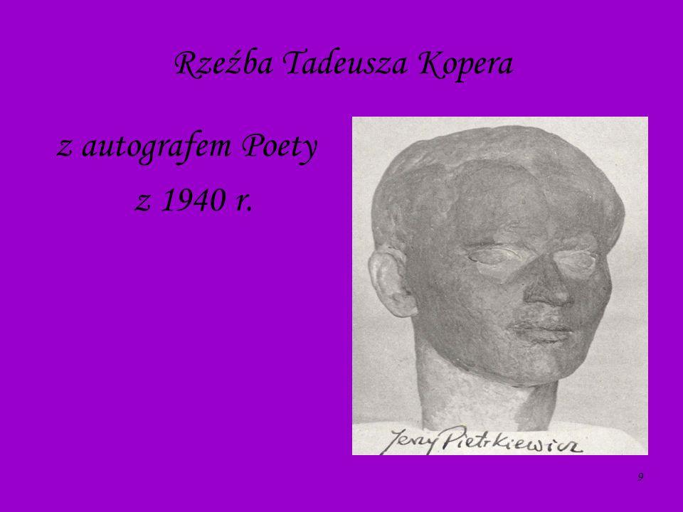 9 Rzeźba Tadeusza Kopera z autografem Poety z 1940 r.