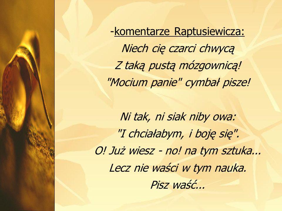 -komentarze Raptusiewicza: Niech cię czarci chwycą Z taką pustą mózgownicą!