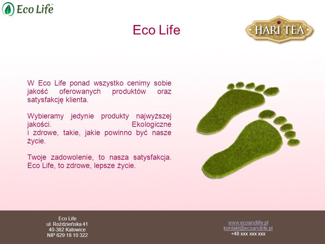 Eco Life W Eco Life ponad wszystko cenimy sobie jakość oferowanych produktów oraz satysfakcję klienta. Wybieramy jedynie produkty najwyższej jakości.