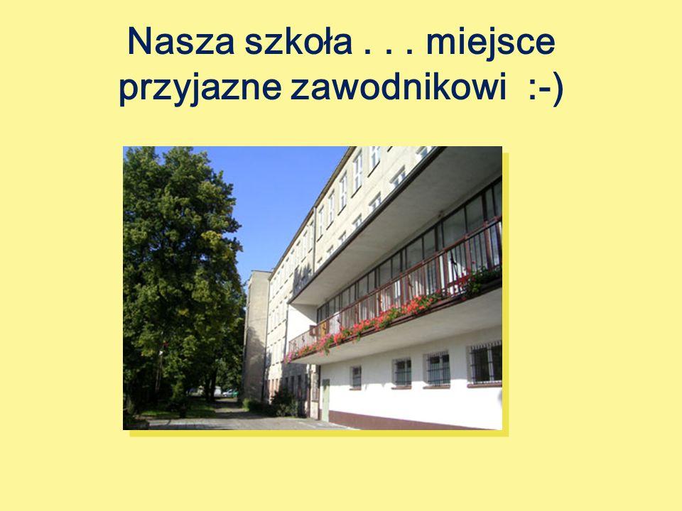 Nasza szkoła... miejsce przyjazne zawodnikowi :-)