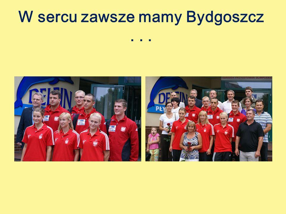 W sercu zawsze mamy Bydgoszcz...