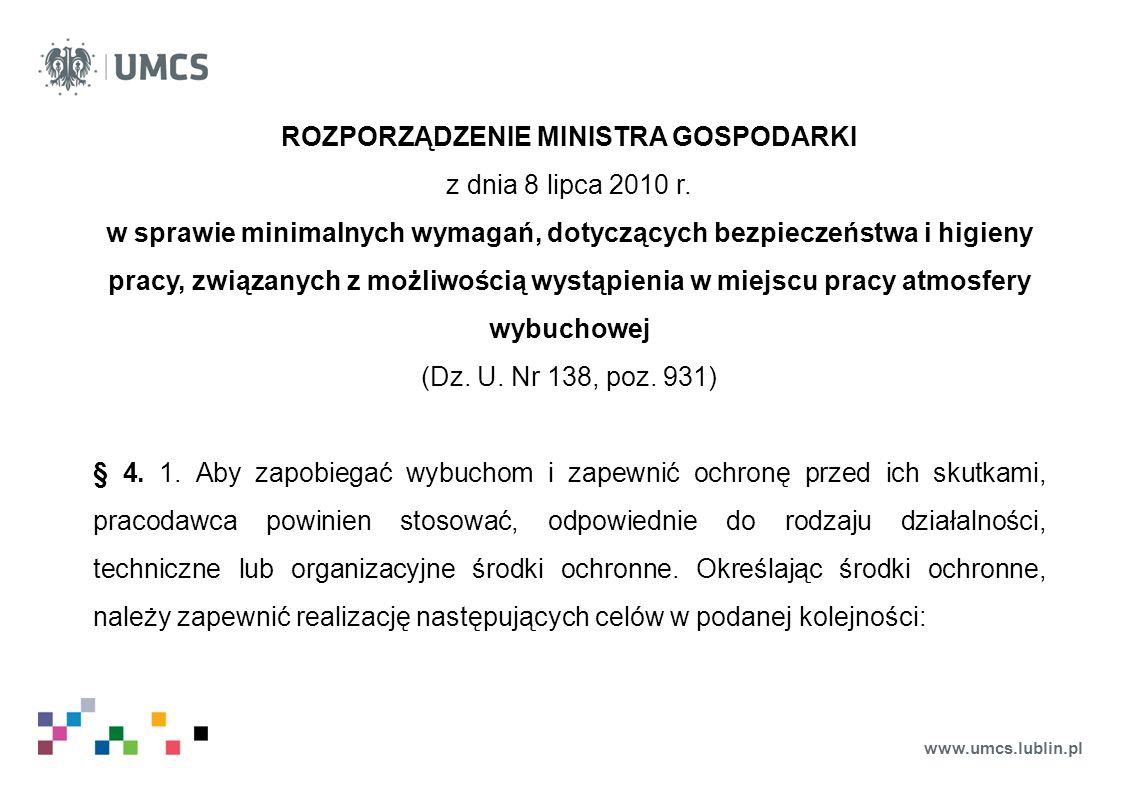 www.umcs.lublin.pl ROZPORZĄDZENIE MINISTRA GOSPODARKI z dnia 8 lipca 2010 r. w sprawie minimalnych wymagań, dotyczących bezpieczeństwa i higieny pracy