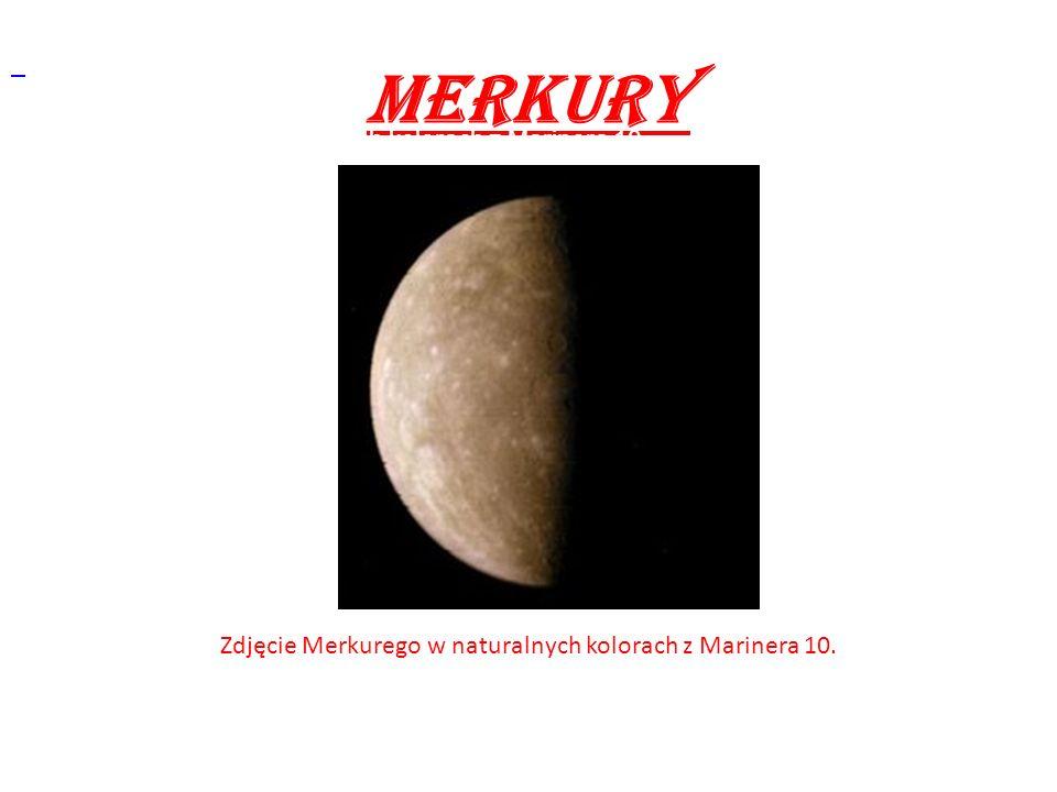 Klasyfikacja: Planeta (skalista) Średnica równikowa: 4880 km Średnica południkowa: 12.714 km Okres obrotu wokół osi: 58 dni 15 h Okres obiegu: 87d 23h 15m 44s Masa (Ziemia=1): 3,165*10 26 g Gęstość (woda=1): 5,44 g/cm³ Średnia prędkość orbitalna: 48 km/s Prędkość ucieczki: 4,3 km/s Temperatura max: +500°C Temperatura min.: -173°C Albedo (100% refl.=1): 0,056 Księżyce: 0 Pierścienie: 0
