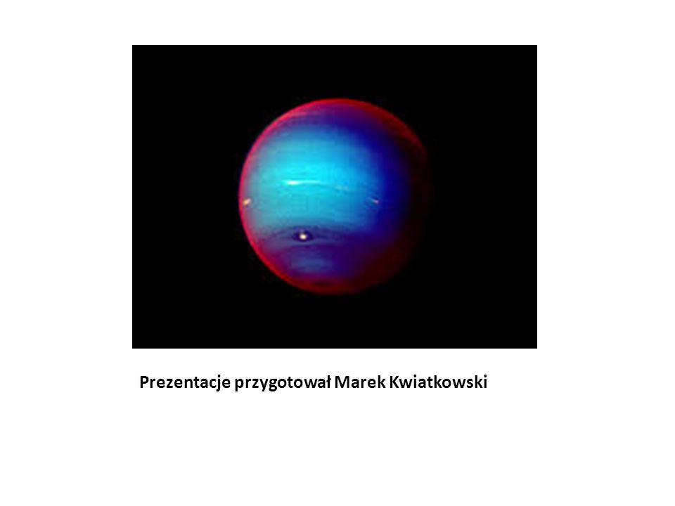 Prezentacje przygotował Marek Kwiatkowski