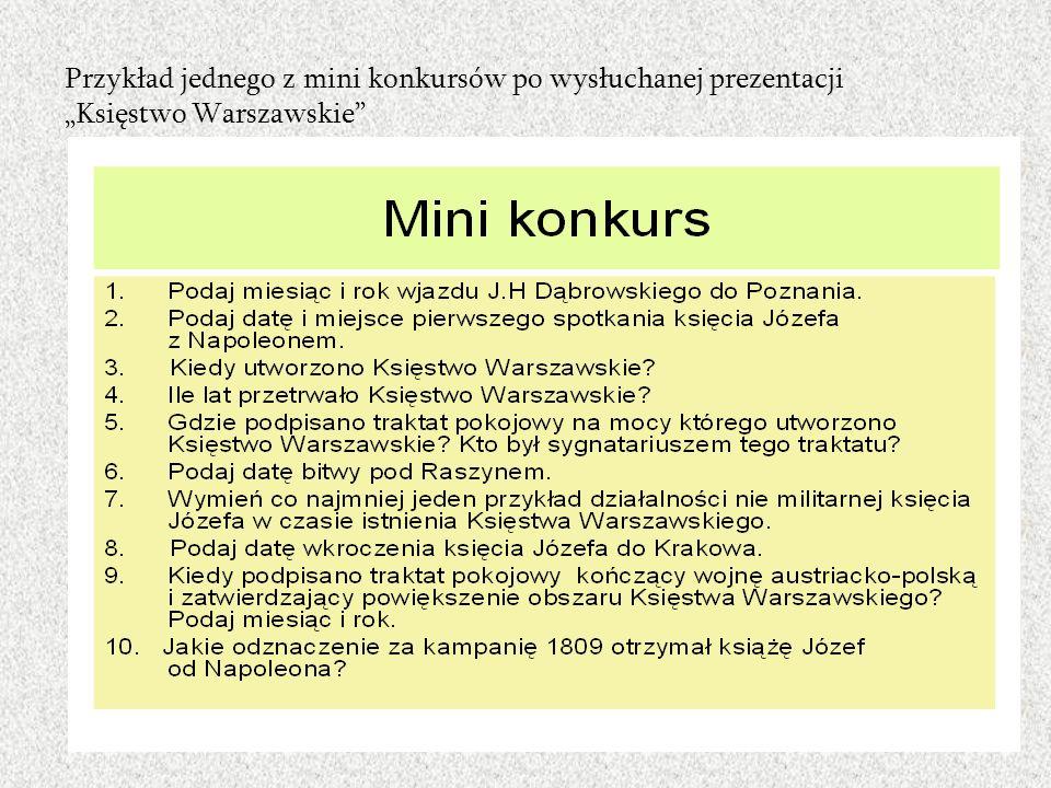 Przykład jednego z mini konkursów po wysłuchanej prezentacji Księstwo Warszawskie