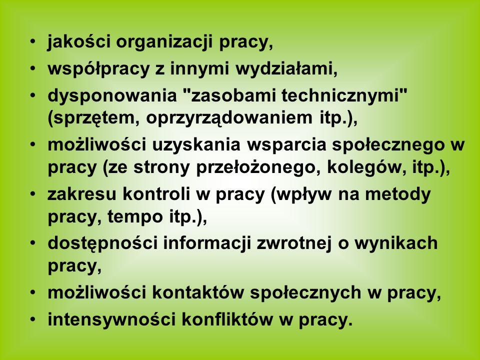 jakości organizacji pracy, współpracy z innymi wydziałami, dysponowania