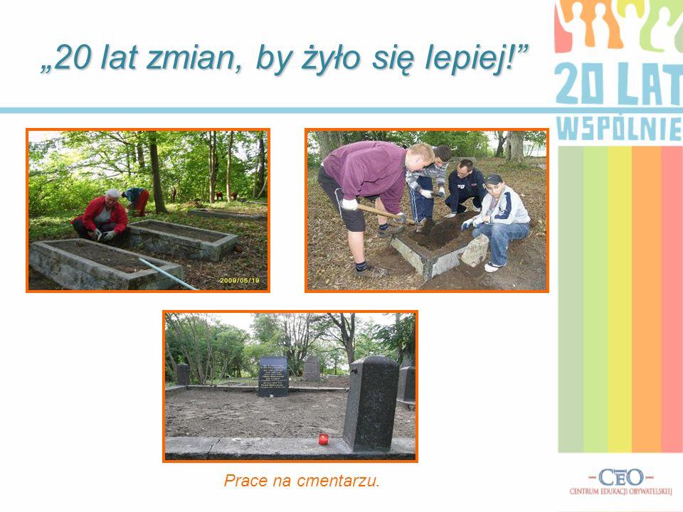 W roku 2008 odnowiono stary niemiecki cmentarz.