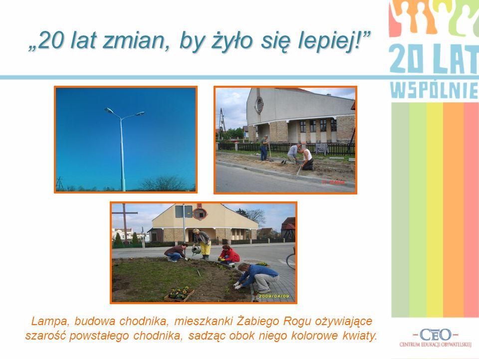 W 2008 roku powstał chodnik koło kaplicy w Żabim Rogu.