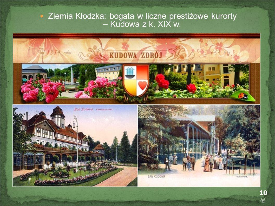 10 Ziemia Kłodzka: bogata w liczne prestiżowe kurorty – Kudowa z k. XIX w.